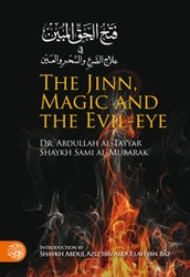 The Jinn, Magic and Evil-Eye
