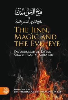 The Jinn, Magic and Evil-Eye