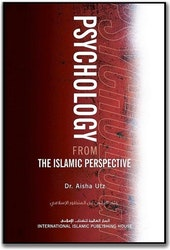 Psychology from the Islamic Perspective