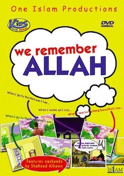 We Remember Allah