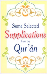 Some Selected Supplications From The Quran