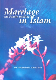 Marriage and Family Building in Islam