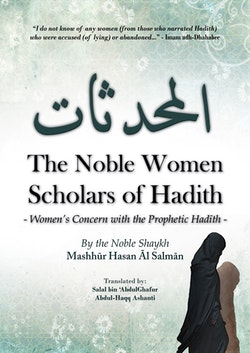 The Noble Women Scholars of Hadith