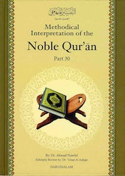 Methodical Interpretation of the Noble Qur'an (del 30)