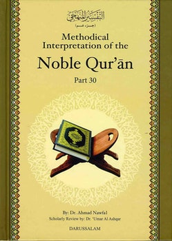 Methodical Interpretation of the Noble Qur'an (del 30)