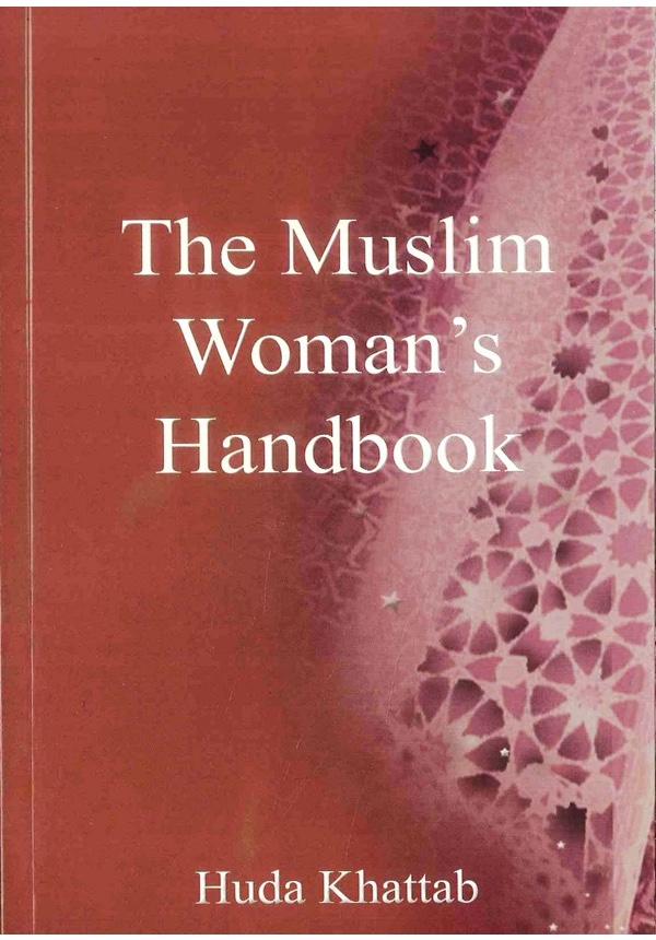 The Muslim Woman's Handbook