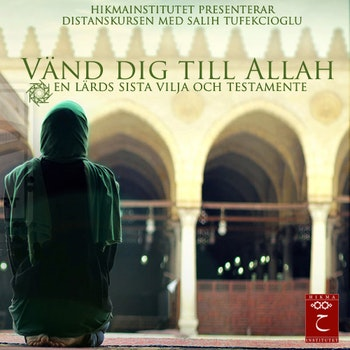 Vänd dig till Allah Kurs