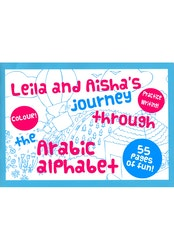 Leila and Aisha's Journey Through The Arabic Alphabet