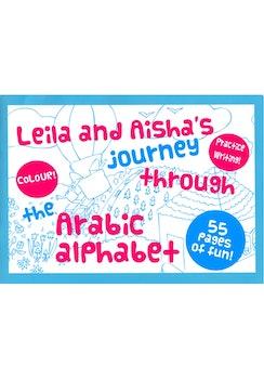 Leila and Aisha's Journey Through The Arabic Alphabet