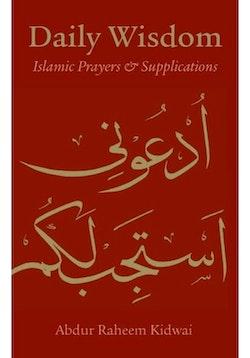 Daily Wisdom Islamic Prayers & Supplications