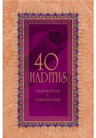 40 Hadiths: Translation & Commentary