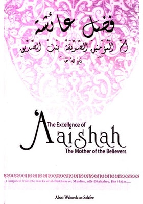 The Excellence of Aaishah