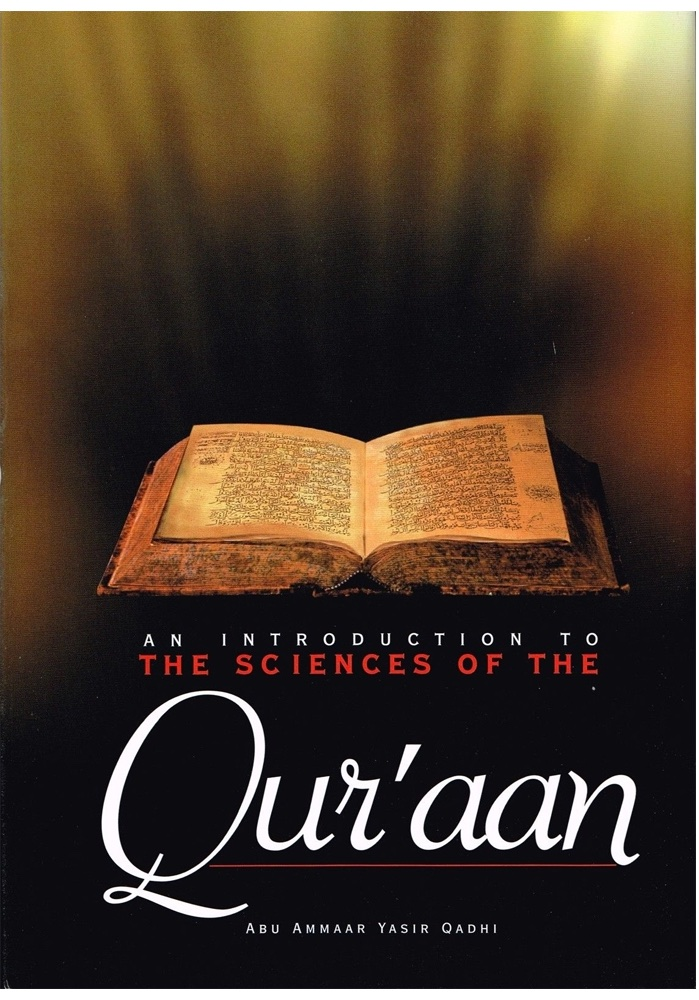 An Introduction to the Sciences of the Qur'aan