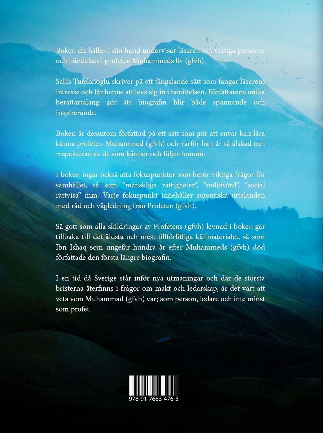 Det sista Sändebudet: hans liv och budskap