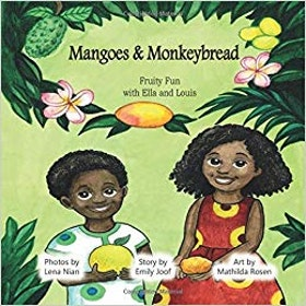 Mangoes and Monkeybread (in English)