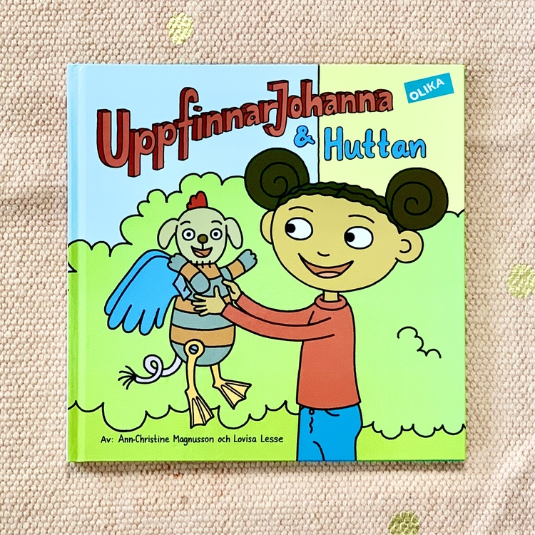 Bilderboken UppfinnarJohanna & Huttan, inkluderande barnbok där barn med mörk hy är representerade, rolig barnbok för barn från 3 år.