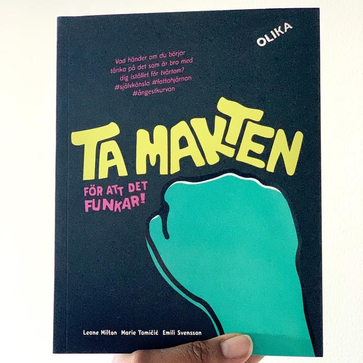 Ta makten - för att det funkar. Bok som hjälper barn och ungdomar att stärka sin självkänsla från Olika förlag.