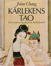 "Chang, Jolan, ""Kärlekens tao"" INBUNDEN"