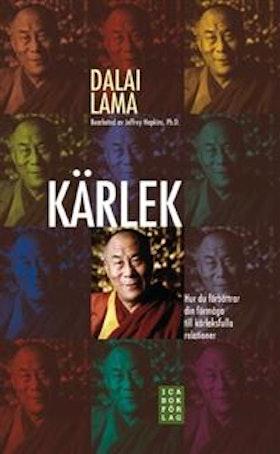 """Kopi Dalai Lama """"Kärlek : hur du förbättrar din förmåga till kärleksfulla relationer"""" INBUNDEN"""