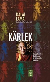 """Dalai Lama """"Kärlek : hur du förbättrar din förmåga till kärleksfulla relationer"""" INBUNDEN"""