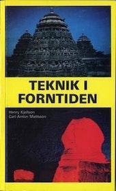 """Kjellson, Henry / Mattsson, Carl-Anton, """"Teknik i forntiden"""" POCKET/HÄFTAD"""