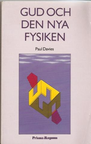 """Davies, Paul, """"Gud och den nya fysiken"""" HÄFTAD"""