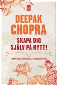 """Kopia Chopra Deepak """"Skapa dig själv på nytt"""""""