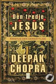 "Chopra, Deepak ""Den tredje Jesus - Kristus den oersättlige"" ANTIKVARISK INBUNDEN"