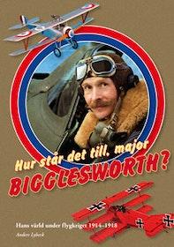 """Lybeck, Anders """"Hur står det till, major Bigglesworth?"""" ANTIKVARISK INBUNDEN"""