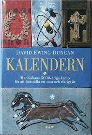 """Ewing Duncan, David, """"Kalendern - människans 5000-åriga kamp för att fastställa ett sant och riktigt år"""" POCKET"""
