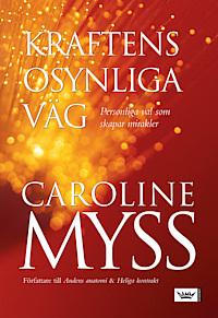 Caroline Myss, Kraftens osynliga väg ANTIKVARISK POCKET