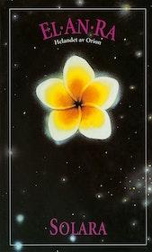 """Solara """"El*An*Ra 1: Helandet av Orion"""" HÄFTAD"""
