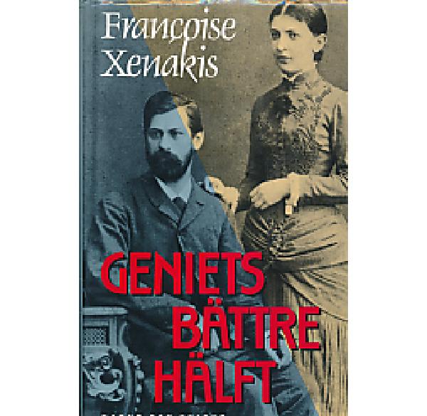 "Xenakis, Francoise ""Geniets bättre hälft"" INBUNDEN"