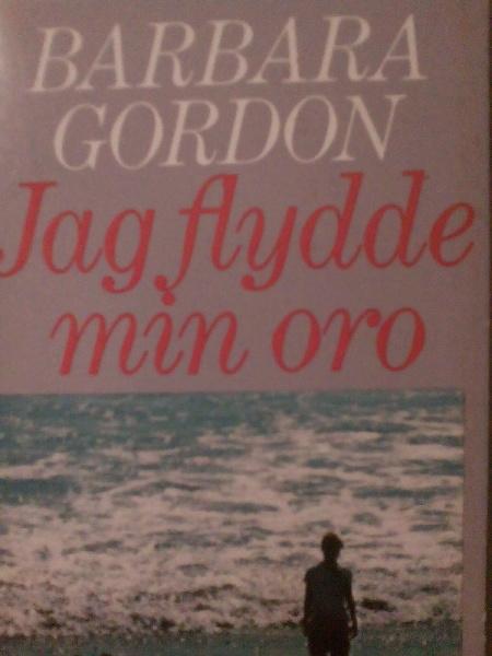 """Gordon, Barbara, """"Jag flydde min oro"""" KARTONNAGE"""