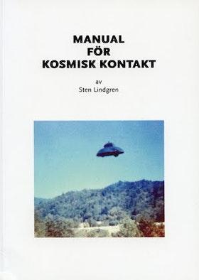 """Lindgren, Sten """"Manual för kosmisk kontakt"""" HÄFTAD"""