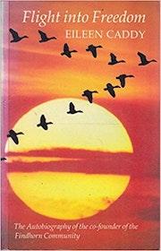 "Caddy, Eileen, ""Flight into freedom"" HÄFTAD ENGELSKA"
