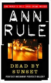 "Rule, Ann, ""Dead by Sunset"" ENDAST 1 EX!"