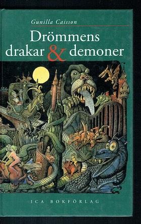 """Caisson, Gunilla """"Drömmens drakar & demoner"""""""