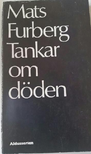 """Furberg, Mats """"Tankar om döden"""" POCKET"""