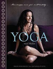 """Berghagen, Malin """"Yoga med Malin -min kropp, min själ, mitt andetag """" INBUNDEN/HÄFTAD"""