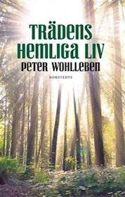 """Wohlleben, Peter """"Trädens hemliga liv"""" INBUNDEN SLUTSÅLD"""