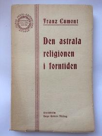 """Cumont, Franz """"Den astrala religionen i forntiden"""" HÄFTAD"""