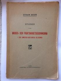 """Briem, Efraim """"Studier över moder- och fruktbarhetsgudinnorna i den sumerisk-babyloniska religionen"""" HÄFTAD"""