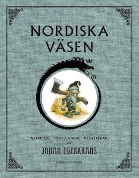 """Egerkrans, Johan """"Nordiska väsen"""" INBUNDEN"""