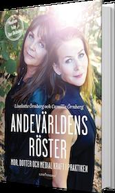 """Örnberg, Liselotte & Camilla """"Andevärldens röster"""""""