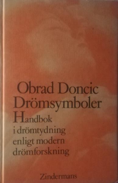 """Doncic, Obrad """"Drömsymboler - handbok i drömtydning enligt modern drömforskning"""" KARTONNAGE"""