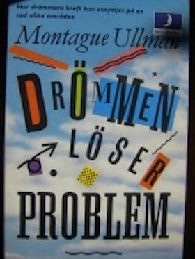 "Ullman, Montague & Claire Limmer (red.), ""Drömmen löser problem"" POCKET"