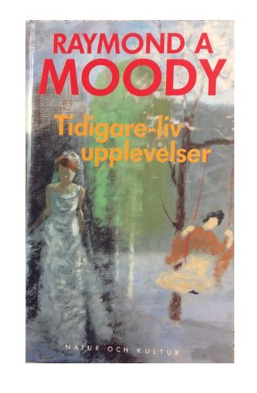 "Moody, Raymond A., ""Tidigare-livupplevelser"" KARTONNAGE"