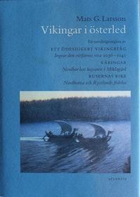 "Larsson, Mats G., ""Vikingar i österled"" INBUNDEN"