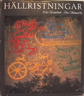 """Hasselrot, Pehr, """"Hällristningar"""" INBUNDEN"""